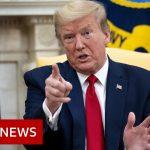 Coronavirus: Trump gives WHO ultimatum over Covid-19 handling – BBC News