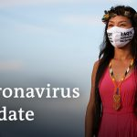 190,000 deaths in Africa? +++ Brazil in crisis | Coronavirus latest