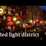 Amsterdam's red light district a toilet for tourists? | Focus on Europe